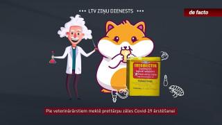 Pie veterinārārstiem meklē prettārpu zāles Covid-19 ārstēšanai
