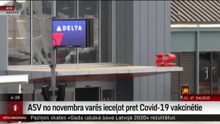 ASV no novembra varēs ieceļot pret Covid-19 vakcinētie